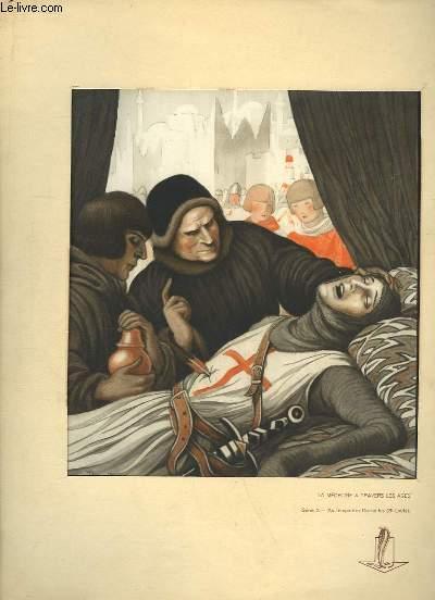 La M�decine � travers les �ges, s�rie 2 : Au temps des Croisades (St-Louis)