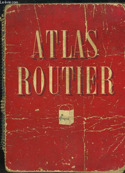 Atlas Routier Peugeot. Carte de la France.