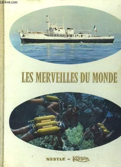 Les Merveilles du Monde. Album N°7 : Au seuil des profondeurs marines.