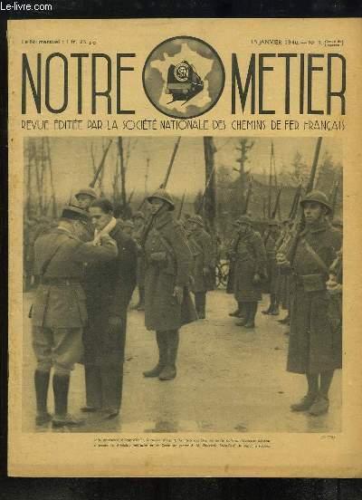 Notre Métier N°3 (série de guerre) : Notre Ministre de l'Armement nous parle - Noël cheminot, 1939 - Mobilisations, la Vieille Ferraille ...