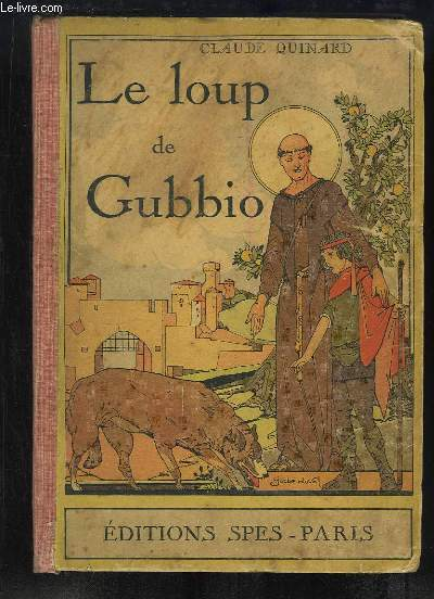 Le loup de Gubbio ou le Miracle de Saint François d'Assise.