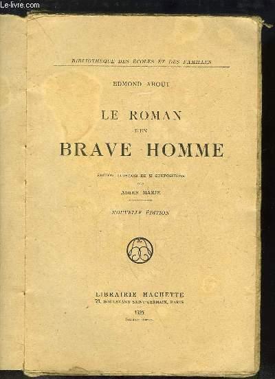 Le Roman d'un brave homme.