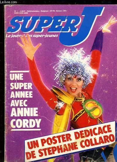 Super J, les journal des super-jeunes N°1 : Une super année avec Anny Cordy