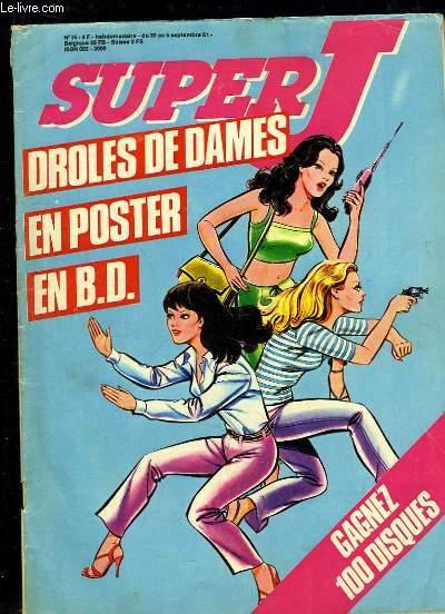 Super J, les journal des super-jeunes N°35 : Drôles de Dâmes, Le secret de l'apprenti sorcier - Albator, Les insectes de l'espace - Lucky Luke, les Daltons prennent le train - Spider-Man, La vengeance du kangourou ...