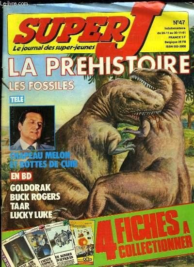 Super J, les journal des super-jeunes N°47 : La Préhistoire, les fossiles - Chapeau Melon et Bottes de Cuir