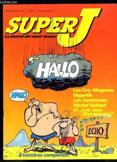 Super J, les journal des super-jeunes N°59 : Les Cro-Magnons, Gigantik, Les Gentlemen, Michel Vaillant et les