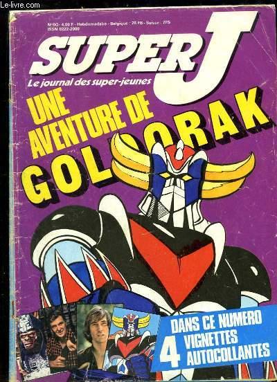 Super J, les journal des super-jeunes N°90 : Une aventure de Goldorak - Renaud ...