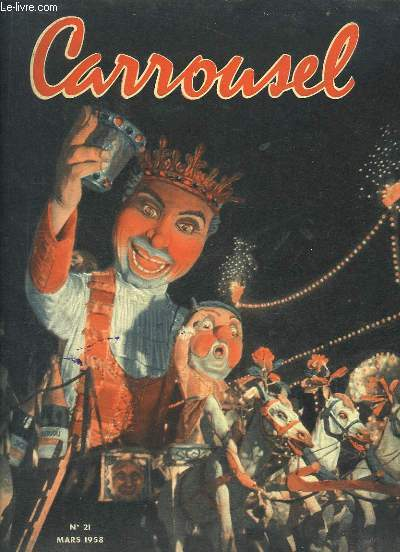 Carrousel N°21 : La mafi, syndicat du crime, 1ère industrie des USA - Brigitte Bardot, dans