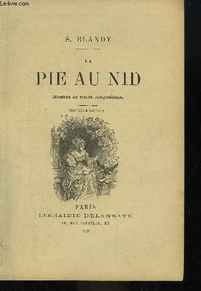 La Pie au Nid.