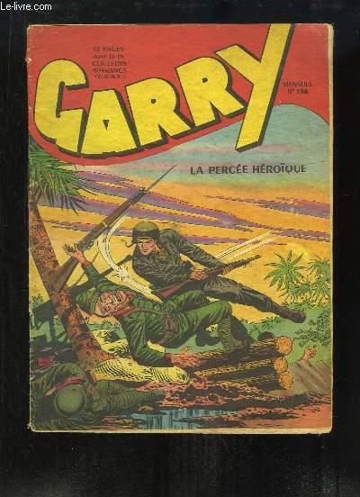 Garry N°136 : La percée héroïque.