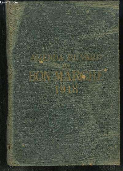 Agenda Buvard du Bon Marché, 1918