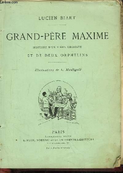 Grand-Père Maxime. Histoire d'un vieux chimiste et de deux orphelins.