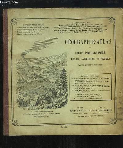 Géographie-Atlas du Cours Préparatoire. Texte, Cartes et Vignettes.