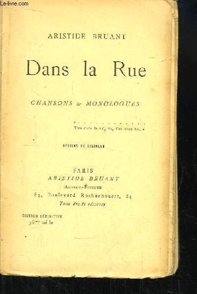 Dans la Rue. Chansons & Monologues.