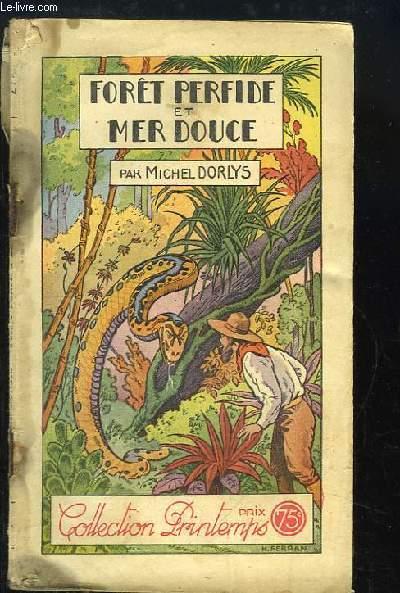 Forêt Perfide et Mer Douce