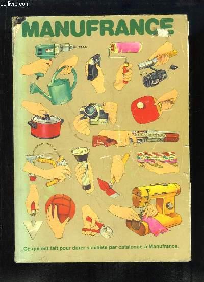 Catalogue Manufrance 1977 - Le Catalogue des Loisirs, du Bricolage pour la Famille et la Maison.