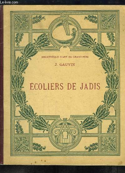 Ecoliers de Jadis. La Bibliothèque d'Art du Grand-Père