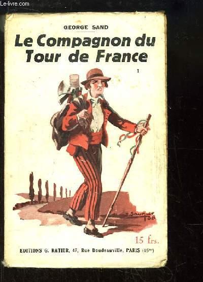 Le Compagnon du Tour de France. TOME 1
