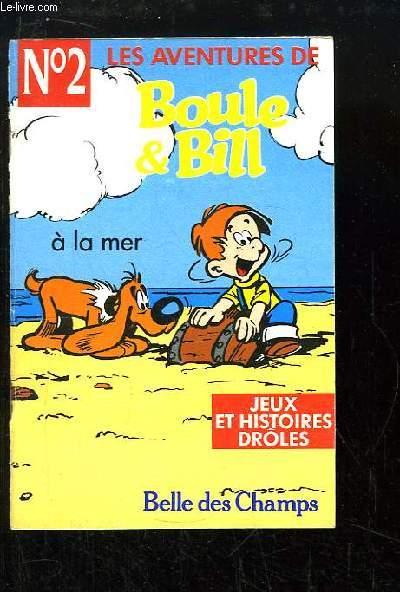 Les aventures de Boule & Bill N°2 : A la mer