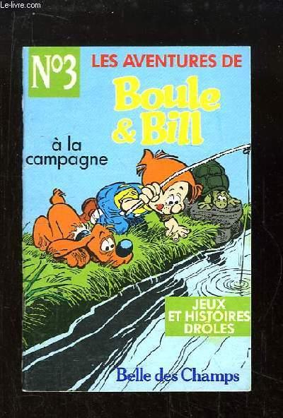 Les aventures de Boule & Bill N°3 : A la campagne
