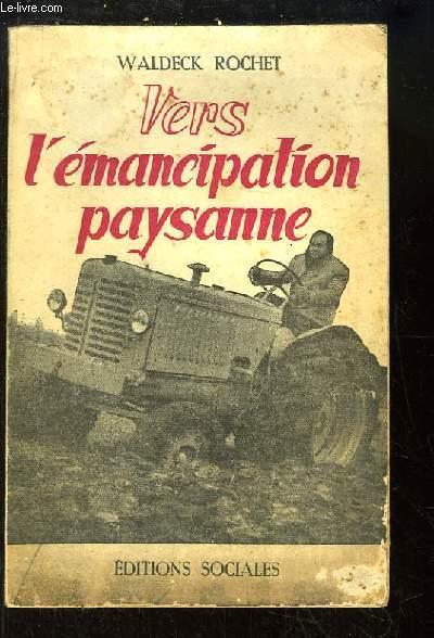 Vers l'émancipation paysanne
