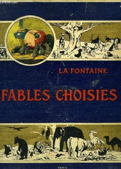 Fables Choisies de La Fontaine