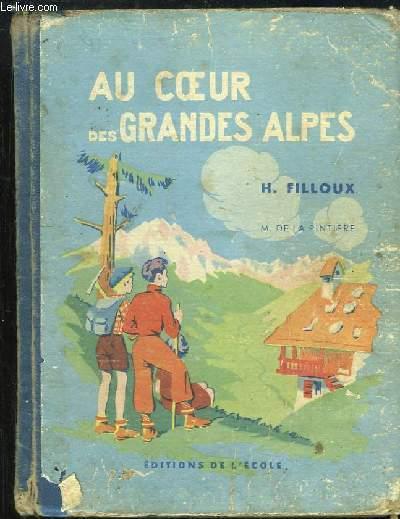 Au Coeur des Grandes Alpes. Dauphiné et Savoie