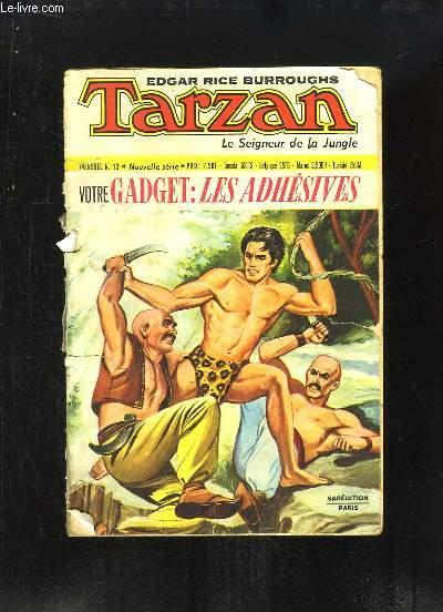 Tarzan, le Seigneur de la Jungle N°13, Nouvelle série : La double menace - La liberté ou la mort ...