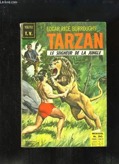 Tarzan, le Seigneur de la Jungle N°20 : Le triomphe de Tarzan (1e partie) - Les démons de l'Antarctide (1e partie) - L'opération