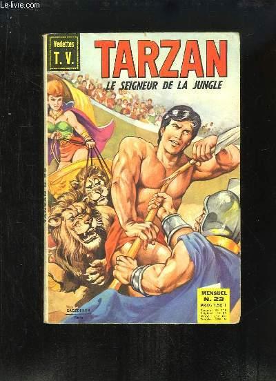Tarzan, le Seigneur de la Jungle N°23 : Tarzan et la Cité d'Or (1e partie) - La longue dent ...