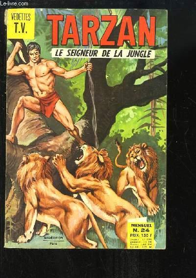 Tarzan, le Seigneur de la Jungle N°24 : Les Lions de Catné - Les braconniers de la jungle ...