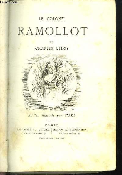 Le Colonel Ramollot.