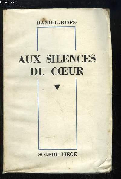 Aux silences du coeur.
