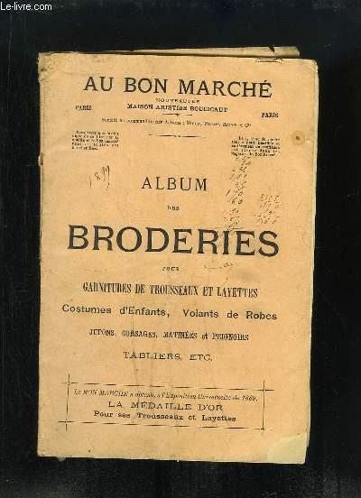 Album des Broderies, 1899, pour garnitures de trousseaux et layettes, costumes d'enfants, volants de robes, jupons, corsages, matinées et peignoirs, tabliers ...