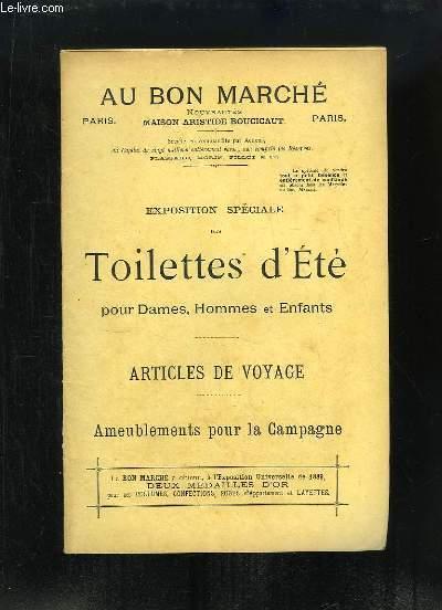 Catalogue de l'exposition spéciale des Toilettes d'Eté pour Dames, Hommes et Enfants. Articles de voyage. Ameublements pour la Campagne.