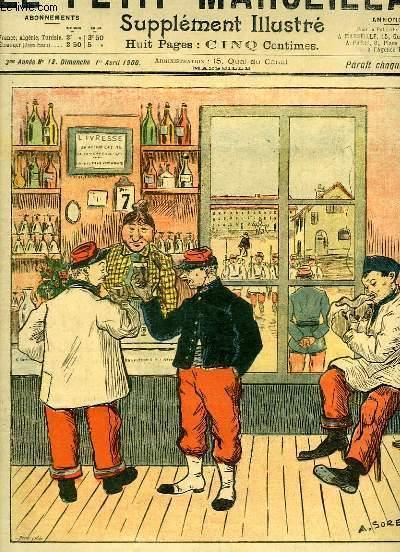 Le Petit Marseillais, supplément illustré N°13 - 3ème année : La Lutte contre l'Alcoolisme, par A. SOREL - Charité anglaise, par O'GALOP ...