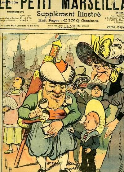 Le Petit Marseillais, supplément illustré N°19 - 3ème année : Le Marchand de Coco, par LEBEGUE - Pour compenser les arrêts du trottoir roulant, par O'GALOP ...