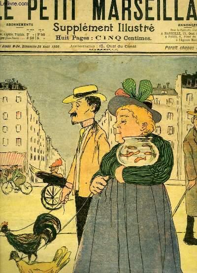 Le Petit Marseillais, supplément illustré N°34 - 3ème année : A Paris pendant l'Exposition, par Paul VARELLI - Histoire des Quatre Jeudis, par GOG -