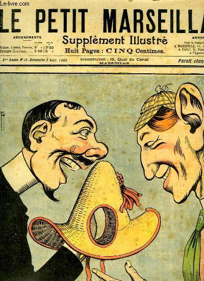 Le Petit Marseillais, supplément illustré N°35 - 3ème année : Dernier Genre, par LEBEGUE - Distribution de Prix, par GOG ...