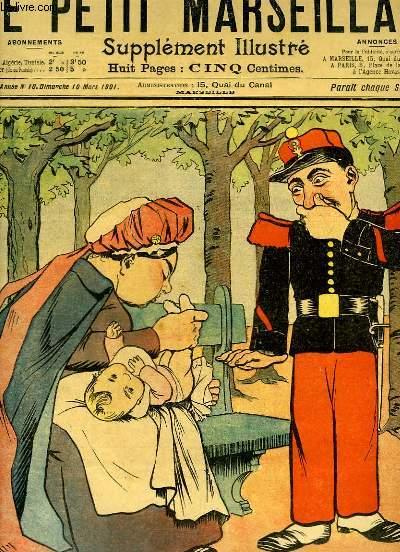 Le Petit Marseillais, supplément illustré N°10 - 4ème année : Composition de LEBEGUE - Le Monsieur irascible, par WEILUC ...