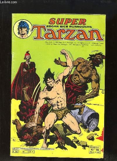 Super Tarzan N°15 : Les hommes-araignées - Paix sur le Fleuve -