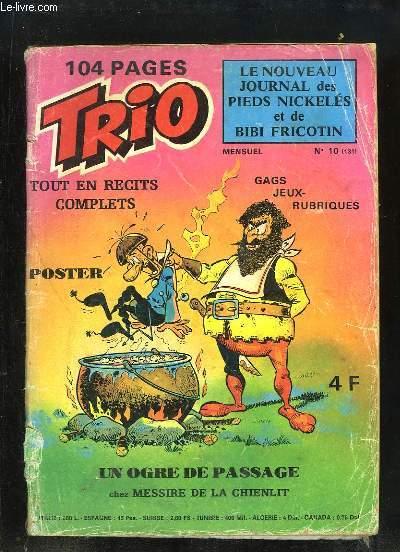 Trio N°10 : Un Ogre de passage chez Messire de la Chienlit