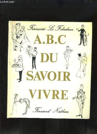 A B C du Savoir-Vivre.