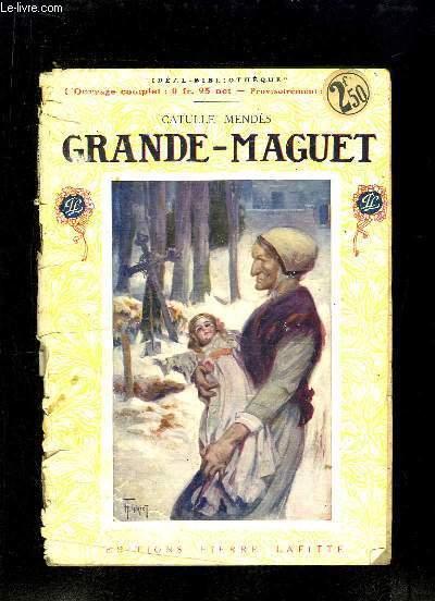 Grande-Maguet.