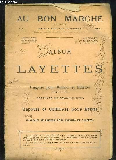 Album des Layettes. Lingerie pour Enfants et Fillettes, Costumes de Communiantes, Capotes et Coiffures pour Bébés.