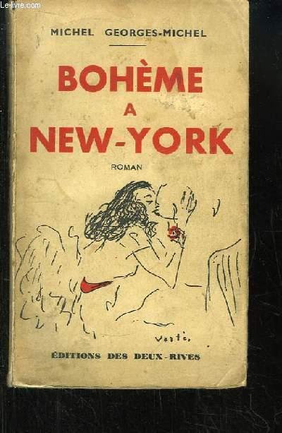 Bohème à New-York. Roman