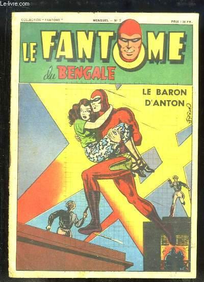 Le Fantôme du Bengale N°7 : Le Baron d'Anton.