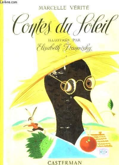 Contes du Soleil. Illustrés par Elizabeth Ivanovsky