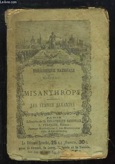 Le Misanthrope - Les Femmes Savantes.