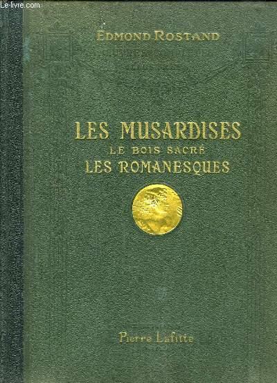 Les Musardises - Le Bois Sacré - Les Romanesques